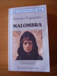 Il romanzo Malombra nell'edizione BUR con introduzione e note di Vittore Branca